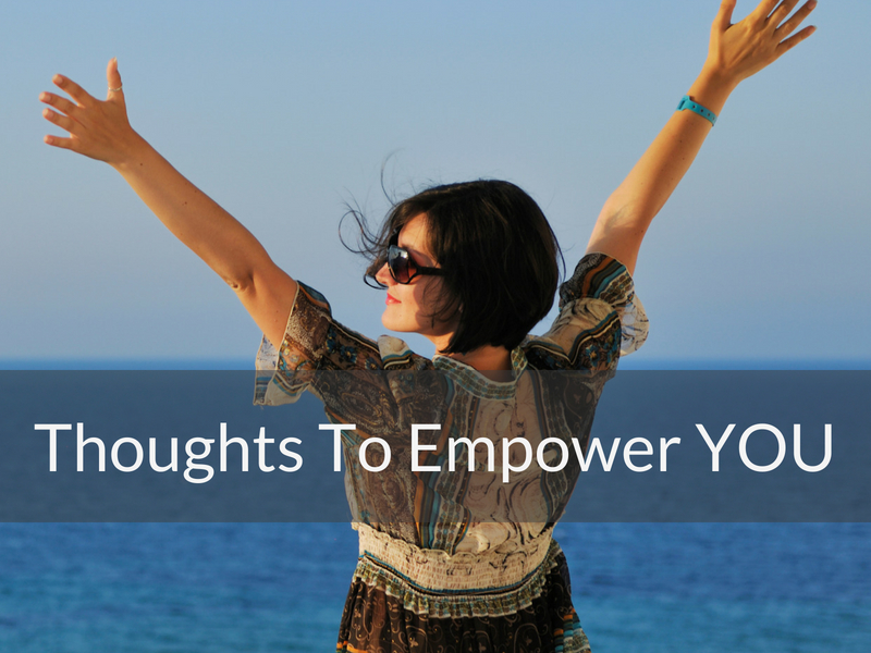 12 Thoughts To Empower You