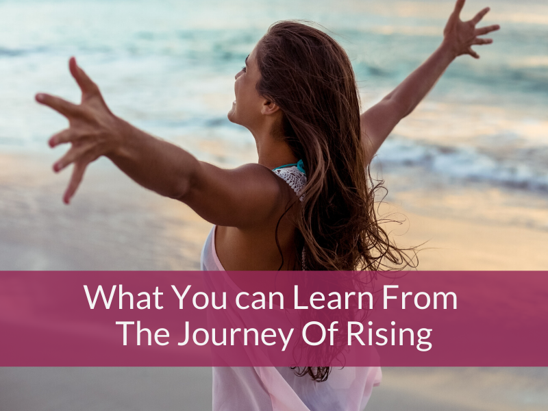 What You Can Learn From The Journey Of Rising